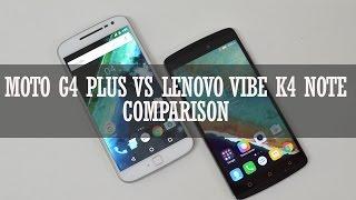 Moto G4 Plus vs Lenovo Vibe K4 Note- Comparison
