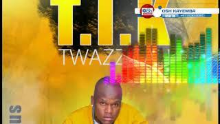 Nebeereramu TIK TWAZZITAH T.I.K New uganda music T I K