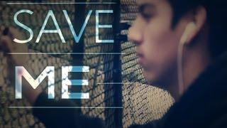 Save Me [Suicide Prevention Commercial]