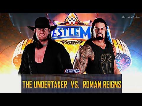 Undertaker vs Roman Reigns WWE WRESTLEMANIA 33 EN VIVO
