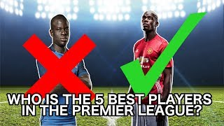 Top 5 Highest Rated Players in the Premier League 2016/17