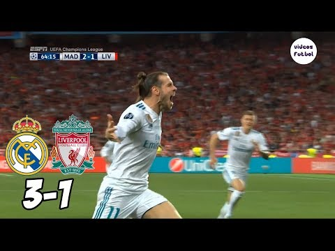 Real Madrid vs Liverpool 3 1 Resumen Completo Final 2018