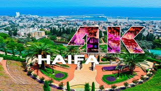 HAIFA | ISRAEL - A TRAVEL TOUR - 4K UHD