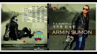 F A Sumon - Feat -  Armin Sumon - Boshonto Hawa - [[ Orginal CD Sound ]]