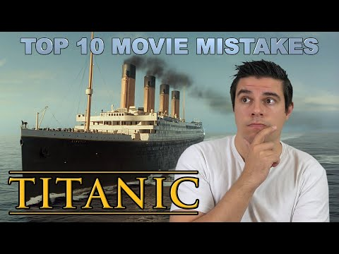 Xxx Mp4 Top 10 Movie Mistakes Titanic 3gp Sex