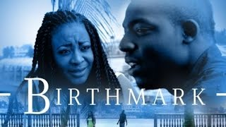 Birthmark [Official Trailer] Latest 2015 Nigerian Nollywood Drama Movie