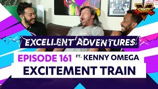 EXCITEMENT TRAIN ft. KENNY OMEGA! The Excellent Adventures of Gootecks & Mike Ross Ep. 161 (SFV S2)
