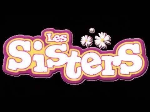 Les Sisters :
