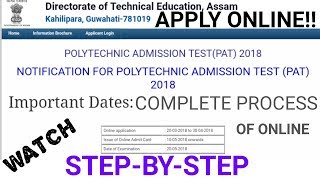 HOW TO APPLY ONLINE|POLYTECHNIC ADMISSION TEST [ASSAM]|STEP-BY-STEP|2018