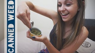 Smoking Canned Weed!!