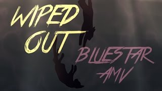 WIPED OUT [BLUESTAR PMV]