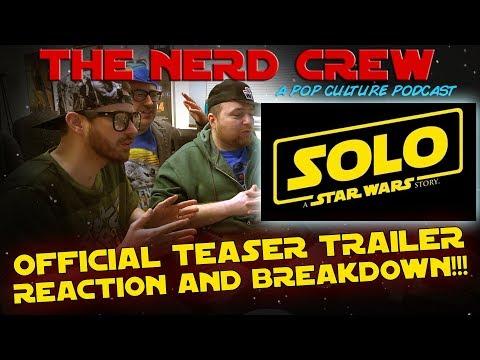 Xxx Mp4 The Nerd Crew Solo A Star Wars Story Teaser Trailer Breakdown 3gp Sex