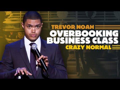 Overbooking Business Class Trevor Noah Crazy Normal