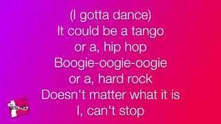 'I Gotta Dance' MackZ Lyrics