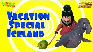 Motu Patlu Vacation Special -  Iceland Compilation - As seen on Nickelodeon