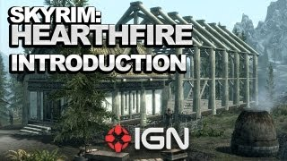 The Elder Scrolls V: Skyrim - Hearthfire DLC Introduction