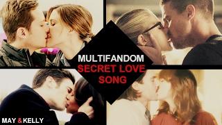 Multifandom | Secret Love Song (collab w/Kelly)