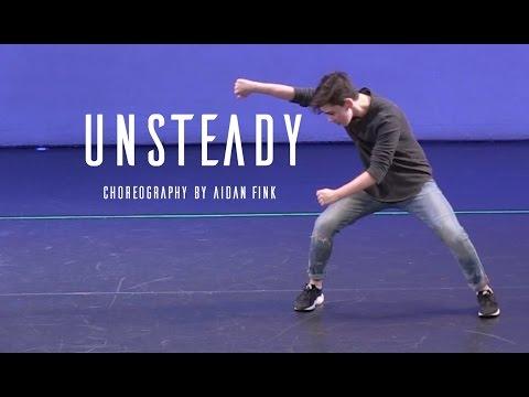 X Ambassadors - Unsteady   Choreography by Aidan Fink