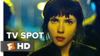 Ghost in the Shell TV SPOT - Fear (2017) - Scarlett Johansson Movie