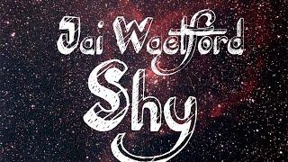 Jai Waetford - Shy (Official lyrics)