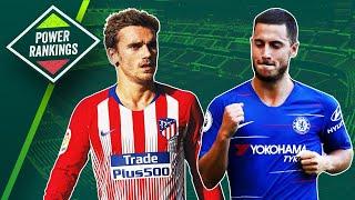 Antoine Griezmann or Eden Hazard? ► European Power Rankings