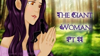 {ASMR} The Giant Woman Pt.2 (No more Night terrors)