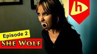 SHE WOLF - EPISODE 2 - Season 1