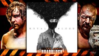 2016: WWE Roadblock Official Theme Song -