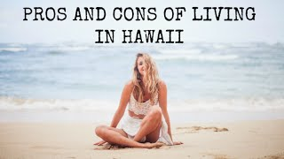 PROS AND CONS OF LIVING IN HAWAII 2016