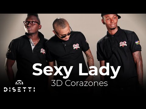 3D Corazones - Sexy Lady [Official Audio]