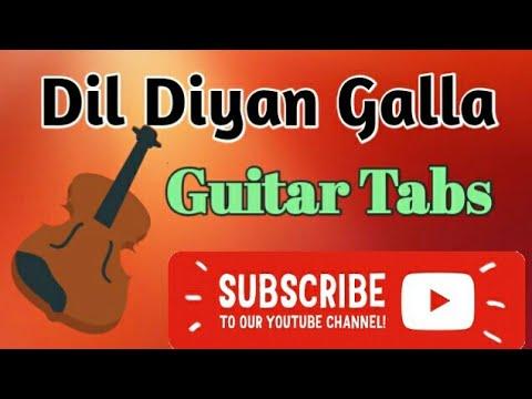 Dil Diyan Gallan - (Tiger Zinda Hai) - (Atif Aalam)