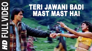 Teri Jawani Badi Mast Mast Hai [Full Song] | Pyar Kiya Toh Darna Kya | Arbaaz Khan, Anjala Zaveri