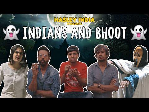 Indians & Bhoot Ft. Javed Jaaferi | Vijay Raaz | Hasley India