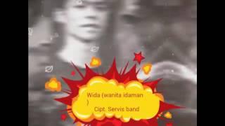 Servis band_   wida ( wanita idaman)