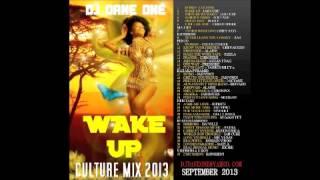 Wake Up - Reggae & Culture Mix 2013 - Chronixx,Gyptian,Jah cure,I-Octane,Kabaka Pyramid,