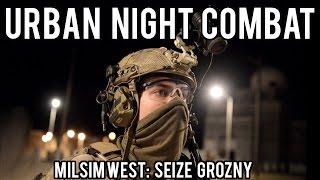Milsim West: Seize Grozny | Urban Night Combat (Echo 1 Platinum) Part 3