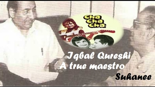 Iqbal Qureshi - Forgotten Composer Unforgettable Melodies