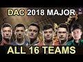 DAC 2018 ALL 16 Participating Teams Highlights Dota 2 By Time 2 Dota Dota2 mp3