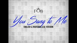 You Sang to me by FOB