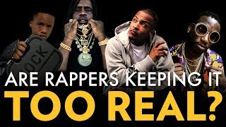 Are Rappers Keeping It Too Real?