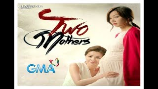 TWO MOTHERS❤️ on GMA-7 Theme Song