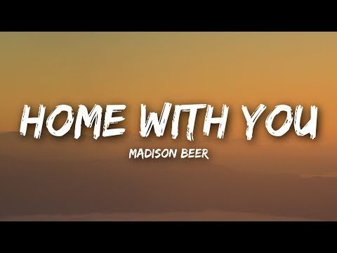 Xxx Mp4 Madison Beer Home With You Lyrics Lyrics Video 3gp Sex