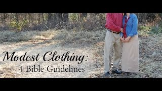 Modest Clothing: 4 Bible Guidelines