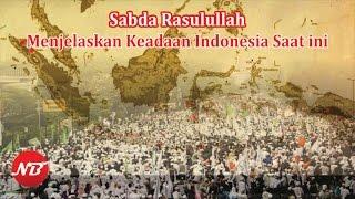 ini yg Digambarkan Rasulullah Kondisi Indonesia Saat ini