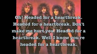 Headed For A Heartbreak by Winger Lyrics