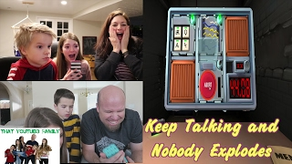 Family Plays Keep Talking and Nobody Explodes / That YouTub3 Family