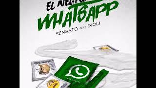 Sensato ft Dioli - El Negro de WhatsApp (Oficial Remix) (Me Dieron De Alta)
