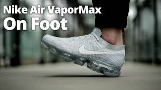 Nike Air VaporMax On Foot & HYPED Preview