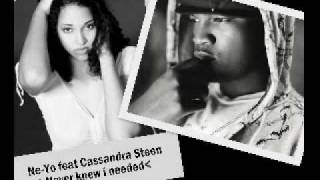 NeYo feat Cassandra Steen~ Never knew I needed