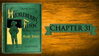 Huckleberry Finn Audiobook | Chapter 31